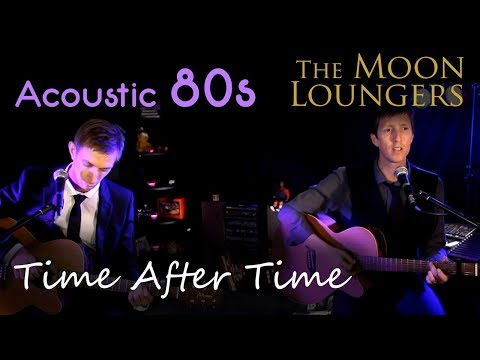 The Moon Loungers - Time After Time