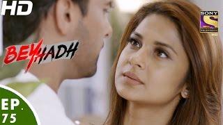 Download Beyhadh - बेहद - Episode 75 - 23rd January, 2017 3Gp Mp4
