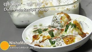 Dahi Bhalla -  Dahi Gujiya Dahi Pakodi Recipe  Detailed Video
