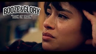 BOOZE & GLORY - Back On Track