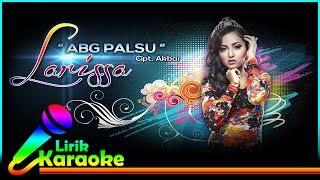 Larissa Kentring Abg Palsu Audio Lirik Karaoke Musik Dangdut Terbaru Nstv