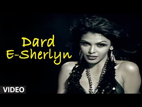 Dard-e-sherlyn Feat. Hot And Sexy Sherlyn Chopra | Outrageous (hot Indian Music Video) video