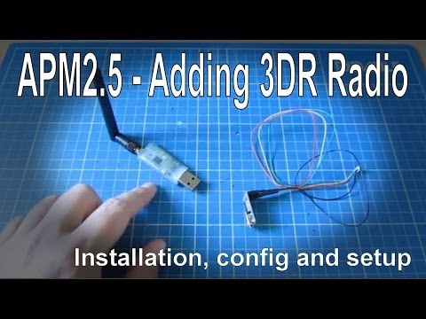 MAVLink 3DR Radio on an APM 2.5 Multicopter Board - Overview. Setup and Troubleshooting