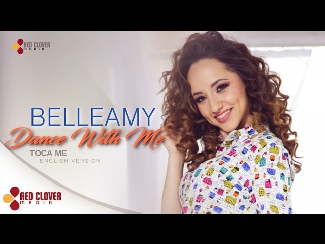 Belleamy - Dance With Me - [Toca Me English Version]