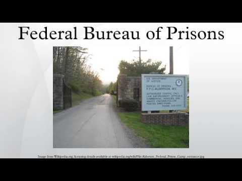 Federal bureau of prisons for Bureau of prisons