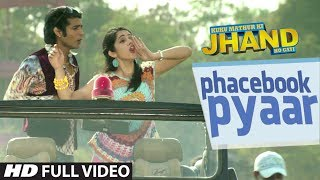 Phacebook Pyaar - Kuku Mathur Ki Jhand Ho gayi Full HD Video Song