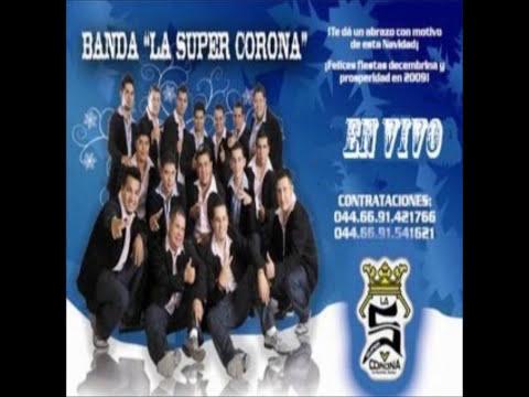 Banda La Super Corona - Me gustas mucho (en  vivo)