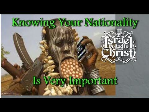 The Israelites:  Knowing Your Nationality Is Very Important