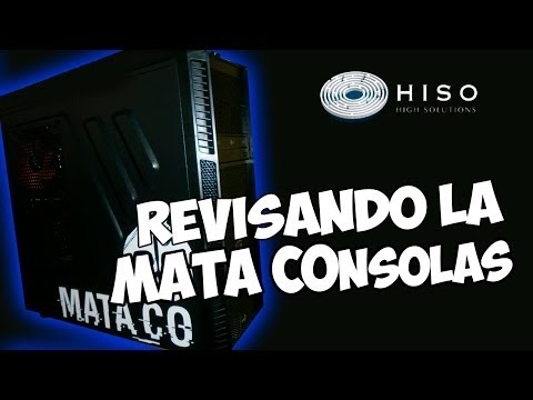 Review PC Gaming MATACOnsolas de @HISOHARDWARE I La PC Triple B I