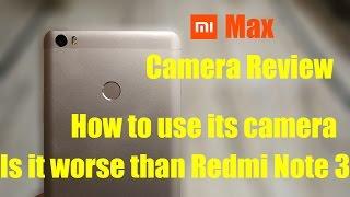 [Hindi] Mi Max Camera Review - Worse Than Redmi Note 3??