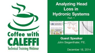 Analyzing Head Loss in Hydronic Systems (Part 1)