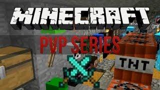 Minecraft PvP Series: Episode 73 - Stuff Everywhere