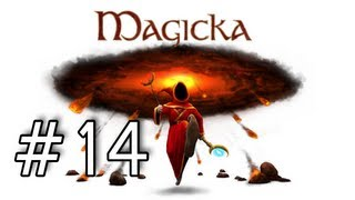 Magicka Playthrough with Kootra and Nova Part 14 - Don