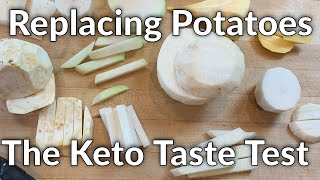 Replacing Potatoes on a Keto Diet - Part One - The Taste Tests
