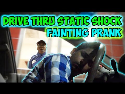 Drive Thru Static Shock Fainting Prank...