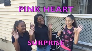 A PINK HEART SURPRISE!!