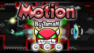 Geometry Dash [2.0] (Demon) - Motion by TamaN - GuitarHeroStyles