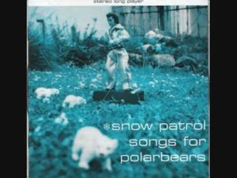 Snow Patrol - Sticky Teenage Twin