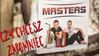 Masters - Czy Chcesz Zapomnieć (Lyric Video)