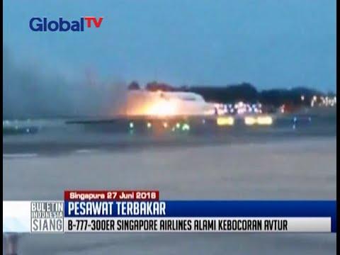 Pesawat Singapore Airlines terbakar saat mendarat darurat di Changi - BIS 27/06