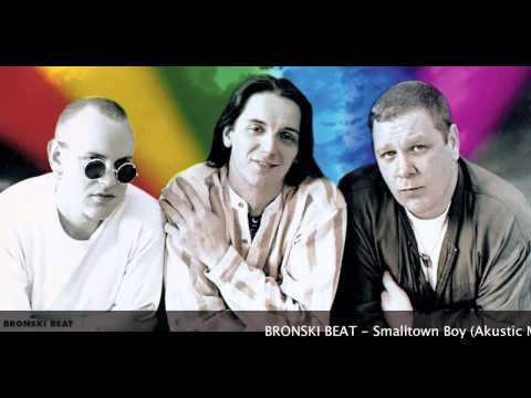 Bronski Beat - Smalltown Boy Acoustic Mix