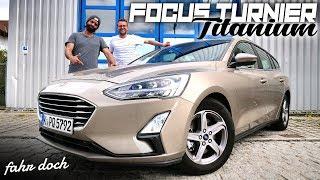 2019 Ford Focus Turnier 1.5 EcoBoost Titanium mit 8-Gang Automatik | Fahr doch