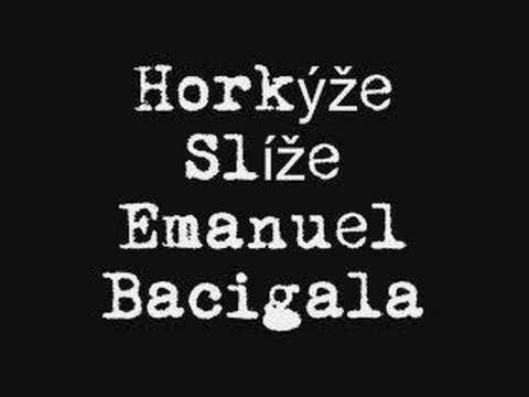 Horkyze Slize - Emanuel Bacigala