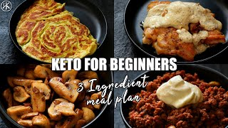 Keto for Beginners - 3 Ingredient Keto Meal Plan #2 | How to start Keto | Free Keto Meal Plan