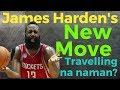 Bagong Move ni James Harden: Travelling na naman. Behind the Back Step Back 3