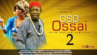Oso Ossai Nigerian Igbo Movie [Part 2] - Sequel to Saint Ossai