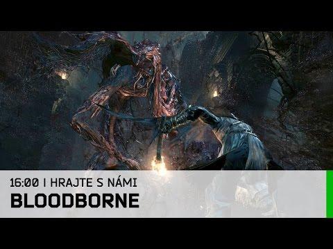 Hrej.cz Let's Play: Bloodborne [CZ]