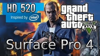Grand Theft Auto V on Surface Pro 4 Gaming - Intel HD 520 - 8 GB RAM - intel core i5 6300U