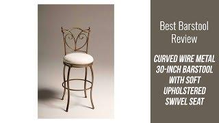 Metal Barstool Review - Curved Wire Metal 30-inch Barstool with Soft Upholstered Swivel Seat