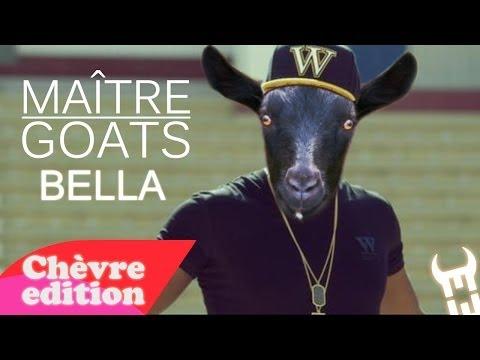 Maitre Goats (Gims) - Bella (Chèvre edition)