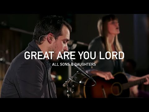 great Are You Lord From All Sons And Daughters Live (official) video