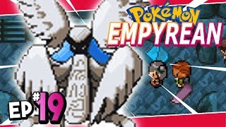 Pokemon Empyrean Part 19 OMG THESE NEW FORMS! - Pokemon Fan Game Gameplay Walkthrough