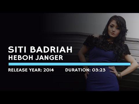 Siti Badriah - Heboh Janger (Lyric)