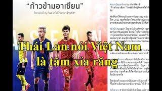 """Sốc! Người Thái coi tuyển Việt Nam là """"tăm xỉa răng"""" ở vòng loại World Cup 2022"""