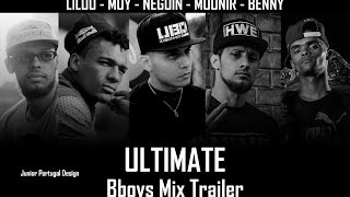 Bboy Ultimate ft. Lilou, Moy, Neguin, Mounir & Benny