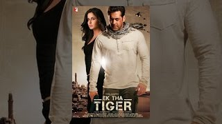 Ek Tha Tiger - Ek Tha Tiger