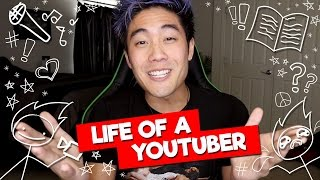 Life of a Youtuber!