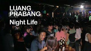 Luang Prabang Night Life