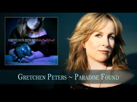 Gretchen Peters - Paradise Found