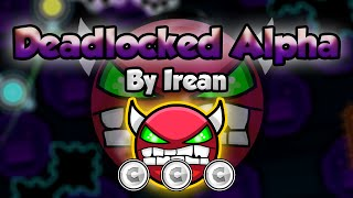 Geometry Dash [2.0] (Demon) - Deadlocked Alpha by Irean - GuitarHeroStyles