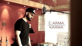 C ARMA - KARMA (Official HD Video)