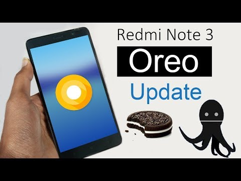 Redmi Note 3 Oreo Update: How to Install Android Oreo 8.0 based on Unofficial AOSP 8.0.0 Oreo