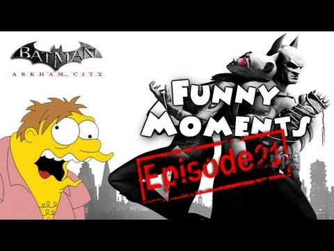 Funny Moments Episode 21: Batman Arkham City