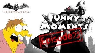 Funny Moments Episode 21: Batman Arkham City