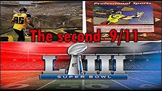 Second 9/11 is Coming! Superbowl 53 Hidden Message (PREPARE)