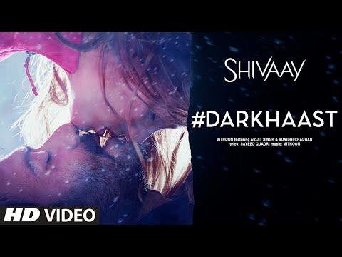 DARKHAAST Video Song |  SHIVAAY | Arijit Singh & Sunidhi Chauhan | Ajay Devgn | T-Series